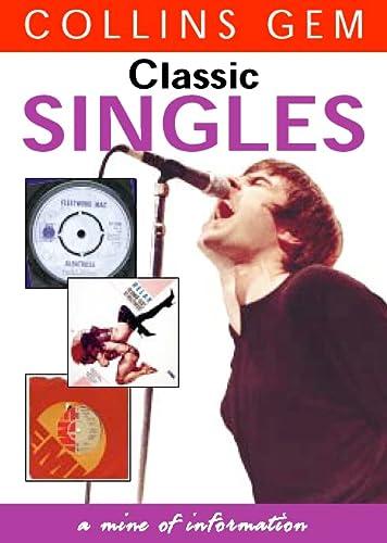9780004724867: Classic Singles (Collins GEM)