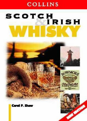 9780004724973: Scotch and Irish Whisky (Collins guide)