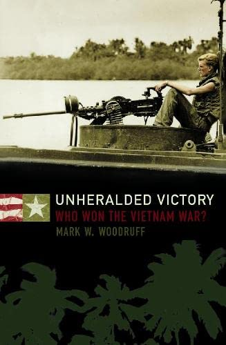 9780004725192: Unheralded Victory: Who Won the Vietnam War?
