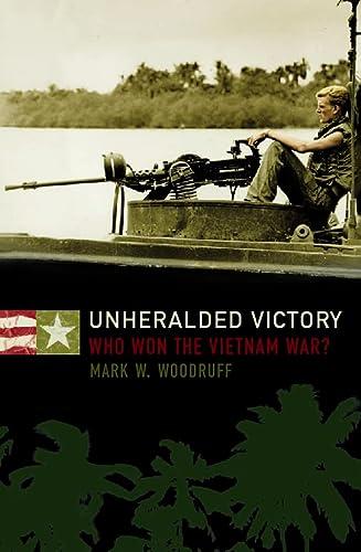 9780004725406: Unheralded Victory: Who Won the Vietnam War?