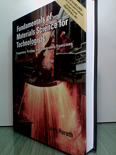 9780004763286: Fundamentals of Materials Science for Technologists : Properties, Testing, and Laboratory Exercises - Textbook Only