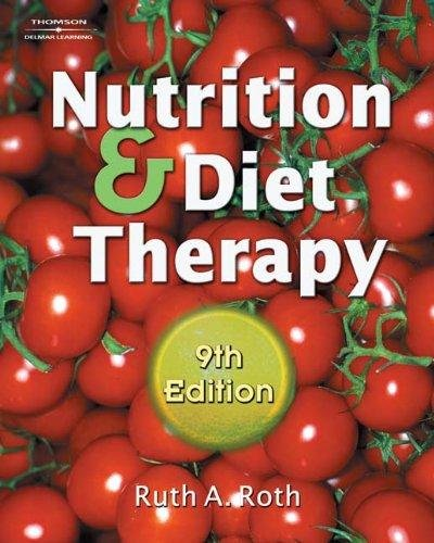 9780004782072: Nutrition and Diet Therapy (9th Ninth Edition) - By Ruth A. Roth