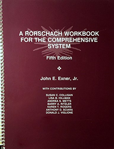 A Rorschach workbook for the comprehensive system: Exner, John E