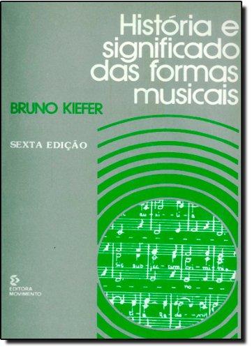 9780004897097: Historia e Significado das Formas Musicais