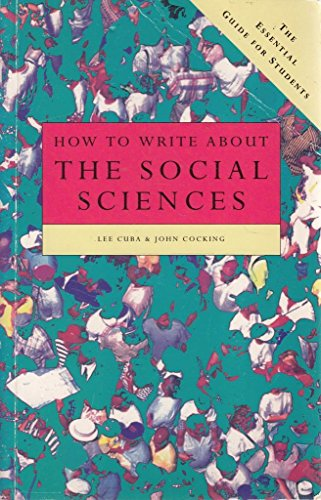 9780004990040: How to Write About Social Science: The Essential Guide for Students