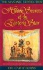 Hidden Secrets of the Eastern Star: The: Burns, Cathy