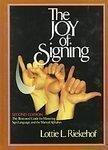 9780005044674: The Joy of Signing