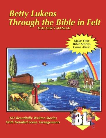 9780005047217: Through the Bible in Felt: Teacher's Manual