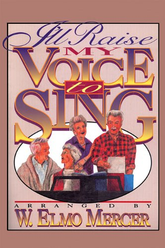 9780005058527: I'll Raise My Voice to Sing