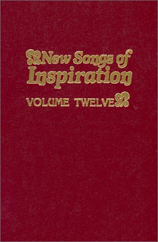 9780005064344: New Songs of Inspiration, Volume 12: Shaped-Note Hymnal