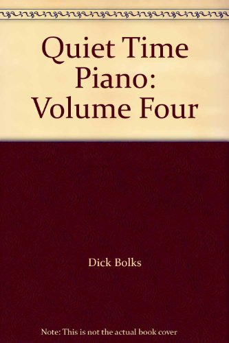 9780005084991: Quiet Time Piano: Volume Four