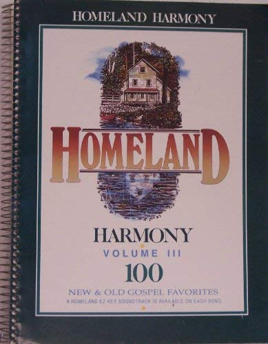 9780005096291: Homeland Harmony Volume 3: Vocal Music Book-Spiral Bound