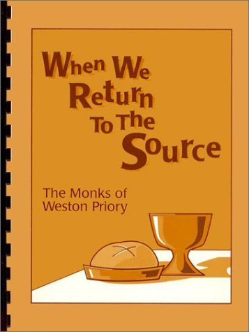 9780005098875: When We Return to the Source