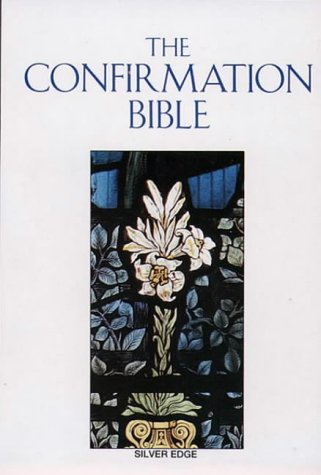 9780005101025: The Confirmation Bible