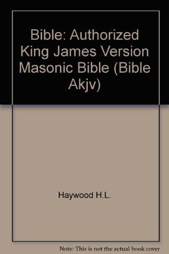 9780005103562: Bible: Authorized King James Version Masonic Bible (Bible Akjv)