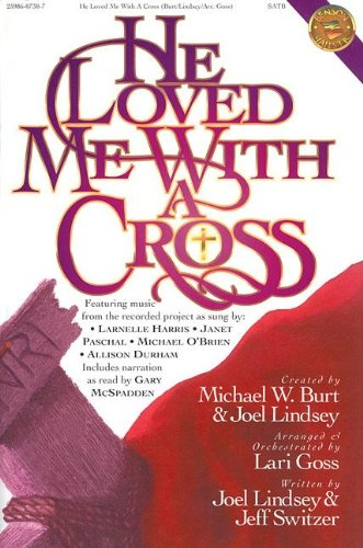 9780005125601: He Loved Me with a Cross