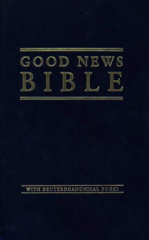 9780005128046: Bible: Good News Bible with Apocrypha and Deuterocanonical Books
