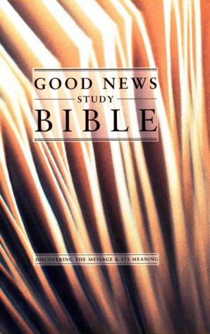 9780005128084: Good News Study Bible: (GNB)