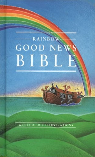 9780005128428: Good News Bible: The Rainbow Bible: Good News Bible - Rainbow (Bible Gnb)