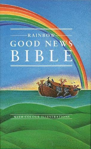 Rainbow Good News Bible (9780005128428) by [???]