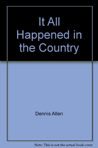 9780005139677: It All Happened in the Country