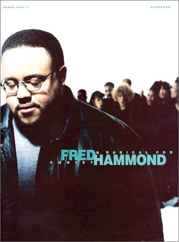 9780005140222: Fred Hammond and Radical for Christ Songbook