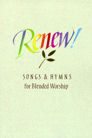 9780005152058: Renew!: Songs & Hymns for Blended Worship