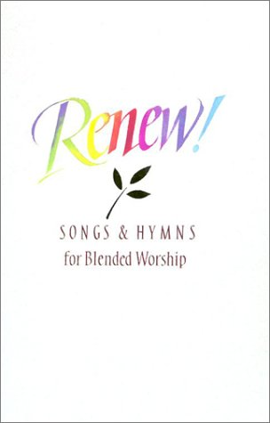 9780005152065: Renew! Songs and Hymns for Blended Worship
