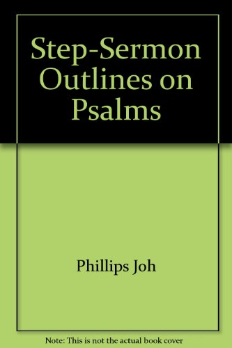 9780005169834: Step-Sermon Outlines on Psalms