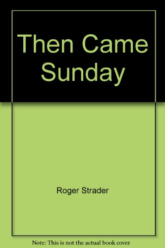 9780005194386: Then Came Sunday