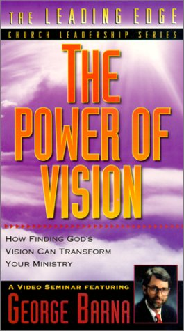 9780005200230: The Power of Vision: How Finding God's Vision Can Transform Your Ministry [VHS]