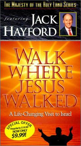9780005200285: Walk Where Jesus Walked: A Life-Changing Visit to Israel - A Video Seminar Featuring Jack Hayford (Special TBN Edition) [VHS]