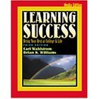 9780005224571: Learning Success: Being Your Best at College and Life- Media Edition- Text Only