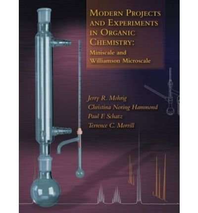 9780005289976: Modern Projects and Experiments in Organic Chemistry: Miniscale and Williamson Microscale- Text Only