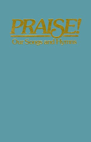 9780005327319: Praise! Our Songs and Hymns: King James Version Responsive Readings