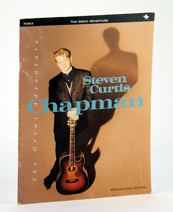 9780005408124: The Great Adventure - Steven Curtis Chapman, Medium Voice Edition: Songbook (Song Book) with Sheet Music for Voice and piano with Chords