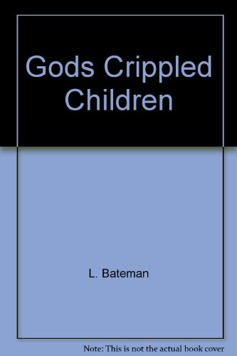 9780005482872: Gods Crippled Children: