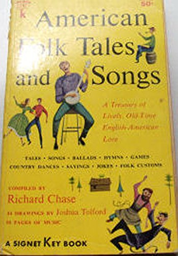 9780005611258: American Folk Tales And Songs * A Treasury Of Lively, Old-Time Eng-Am Lore