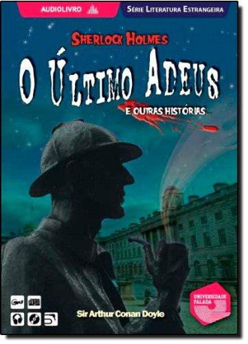 9780005664636: ultimo Adeus e Outras Historias de Sherlock Holmes, O