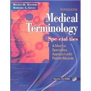 9780005759967: Medical Terminology Specialties: A Medical Specialties Approach with Patient Records - Textbook Only