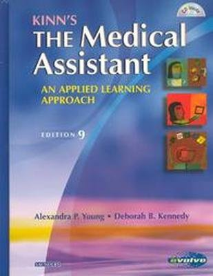 9780005761106: Kinn's the Medical Assistant: An Applied Learning Approach- Text Only