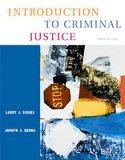 Introduction to Criminal Justice- Text Only: Larry J. Siegel,