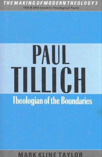 9780005990599: Paul Tillich: Theologian of the Boundaries (Making of Modern Theology)