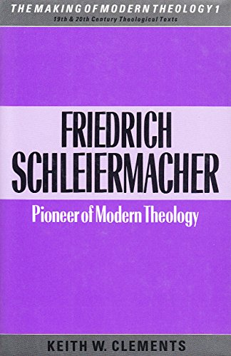 9780005990605: Friedrich Schleiermacher: Pioneer of Modern Theology (Making of Modern Theology)