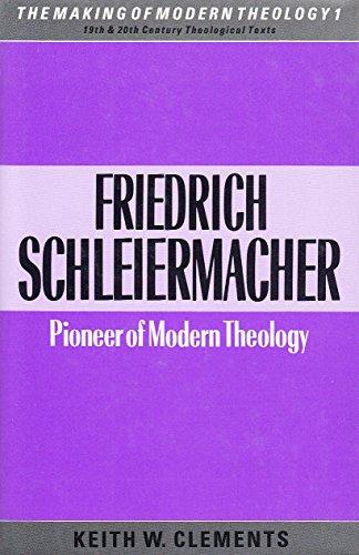 9780005990605: Friedrich Schleiermacher: Pioneer of Modern Theology (Making of Modern Theology)