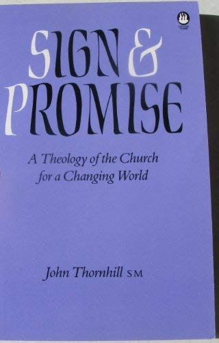 9780005990858: Sign and Promise: A Theology of the Church for a Changing World