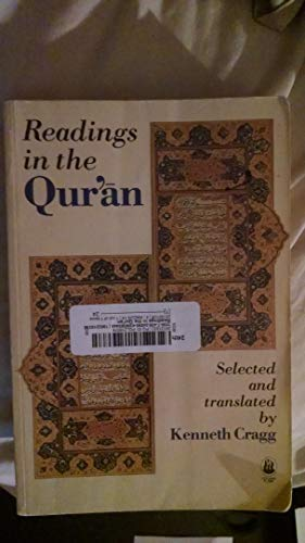 Readings in the Qur'an: Kenneth Cragg