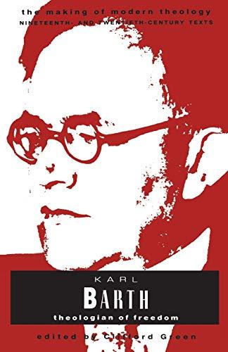 9780005991282: Karl Barth: Theologian of Freedom (Making of Modern Theology)