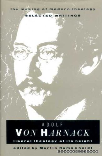 9780005991312: Adolf Von Harnack: Liberal Theology at Its Height (Making of Modern Theology S.)