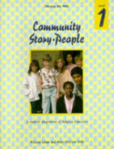 9780005991497: Weaving the Web: Community, Story, People Level 1